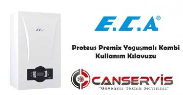 Eca Proteus Premix Yoğuşmalı Kombi Kullanım Kılavuzu