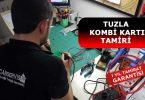 Tuzla Kombi Kart Tamiri