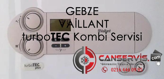 Gebze Vaillant turboTEC Kombi Servisi