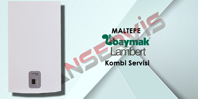Maltepe Baymak Lambert Kombi Servisi